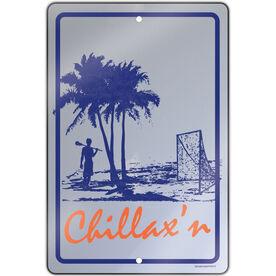 "Lacrosse Aluminum Room Sign Chillax'n Male (18"" X 12"")"