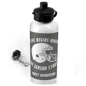 Football 20 oz. Stainless Steel Water Bottle Personalized Life Begins When The Season Starts