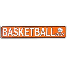 "Basketball Way Aluminum Room Sign (5"" X 24"")"