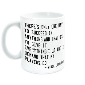General Sports Ceramic Mug There's Only One Way To Succeed