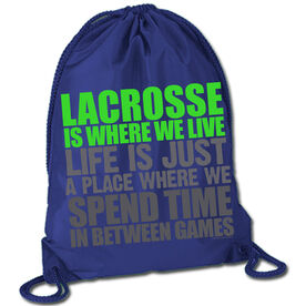 Lacrosse Sport Pack Cinch Sack Lacrosse Is Where We Live (Stacked Green)