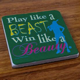 Play Like a Beast Win Like a Beauty - Stone Coaster