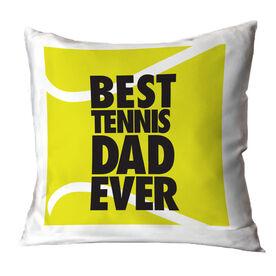 Tennis Pillow Best Dad Ever
