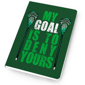 Guys Lacrosse Notebook My Goal Is To Deny Yours