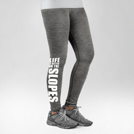 Skiing & Snowboarding Performance Tights - Life Is Better On The Slopes