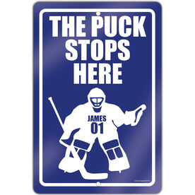 """Hockey Aluminum Room Sign Personalized The Puck Stops Here (18"""" X 12"""")"""