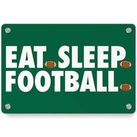Football Metal Wall Art Panel - Eat Sleep Football