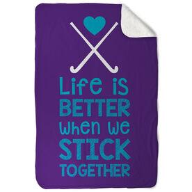 Field Hockey Sherpa Fleece Blanket Stick Together