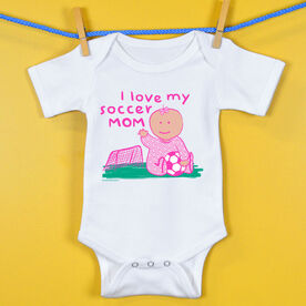 Soccer Baby One-Piece I Love My Soccer Mom Girl