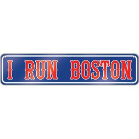 """Running Aluminum Room Sign I Run Boston (4""""x18"""")"""