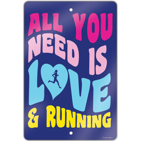 "Running Aluminum Room Sign All You Need Is Love And Running (18"" X 12"")"