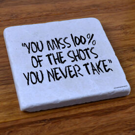You Miss 100% - Natural Stone Coaster
