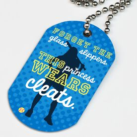 Softball Printed Dog Tag Necklace Forget The Glass Slippers This Princess Wears Cleats