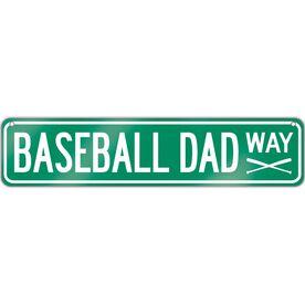 "Baseball Aluminum Room Sign Baseball Dad Way (4""x18"")"