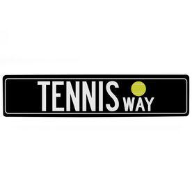 "Tennis Aluminum Room Sign Tennis Way (4""x18"")"