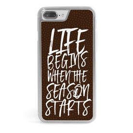Football iPhone® Case - Life Begins When The Season Starts