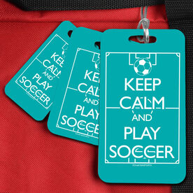 Soccer Bag/Luggage Tag Keep Calm and Play Soccer