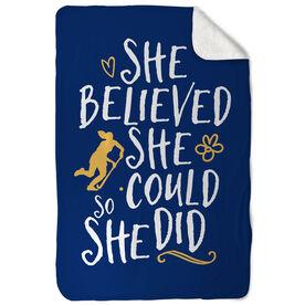 Field Hockey Sherpa Fleece Blanket She Believed She Could So She Did