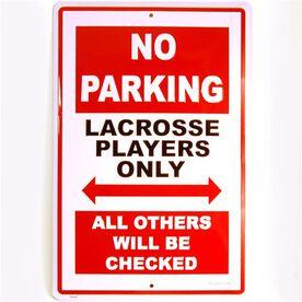 """Lacrosse Players 18"""" X 12"""" Aluminum No Parking Sign"""