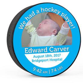 Personalized Hockey Puck Custom Photograph We Had A Hockey Boy