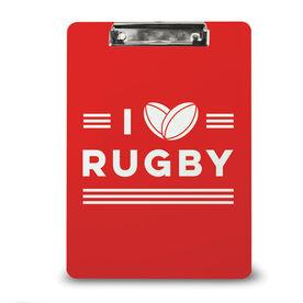 Rugby Custom Clipboard I Love Rugby