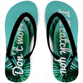 Cheerleading Flip Flops Don't Worry I'll Catch You