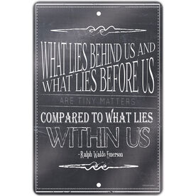 "Running 18"" X 12"" Aluminum Room Sign What Lies Behind Us"