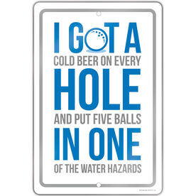 "Golf Aluminum Room Sign (18""x12"") I Got a Hole in One"