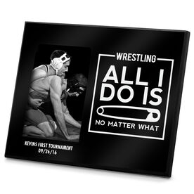 Wrestling Photo Frame All I Do Is Pin