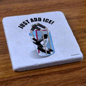 Just Add Ice - Stone Coaster