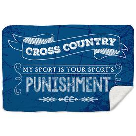 Cross Country Sherpa Fleece Blanket Chalkboard My Sport Is Your Sport's Punishment