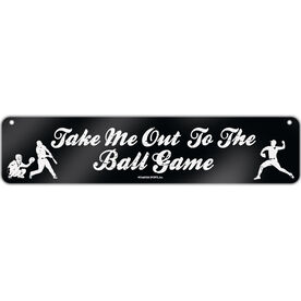 """Baseball Aluminum Room Sign Take Me Out To The Ball Game (4""""x18"""")"""
