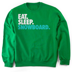 Snowboarding Crew Neck Sweatshirt Eat. Sleep. Snowboard.