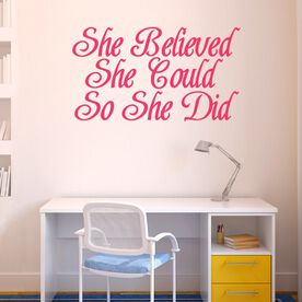 She Believed She Could GoneForaRunGraphix Wall Decal