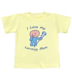 Baby T-shirt I Love My Lacrosse Mom