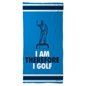 Golf Beach Towel I Am Therefore I Golf