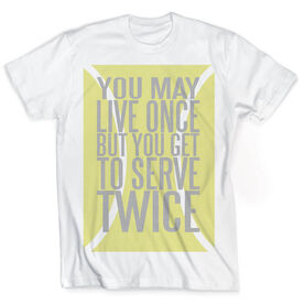 Vintage Tennis T-Shirt - You Get To Serve Twice Tennis Ball