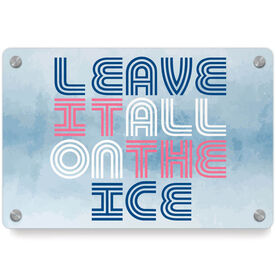Figure Skating Metal Wall Art Panel - Leave It All On The Ice