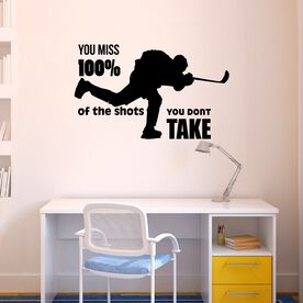 You Miss 100% Of The Shots You Don't Take Removable ChalkTalkGraphix Wall Decal