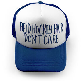Field Hockey Trucker Hat - Field Hockey Hair Don't Care