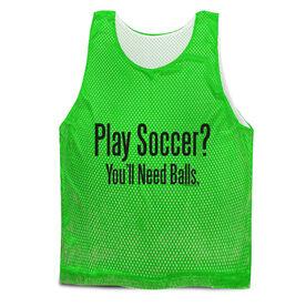 Play Soccer? Soccer Pinnie