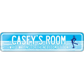 "Figure Skating Aluminum Room Sign Personalized (While Waiting for the Next Competition) (4""x18"")"