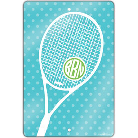 "Tennis Aluminum Room Sign Monogrammed Tennis Life (18"" x 12"")"