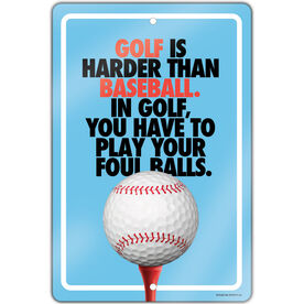 "Golf Aluminum Room Sign (18""x12"") Golf Is Harder Than Baseball"