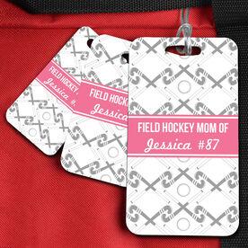 Field Hockey Bag/Luggage Tag Personalized Field Hockey Mom of