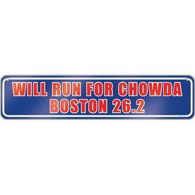 "Running Aluminum Room Sign Will Run For Chowda Boston 26.2 (4""x18"")"