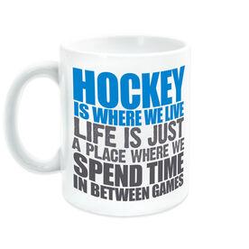 Hockey Ceramic Mug Is Where We Live (Stacked)