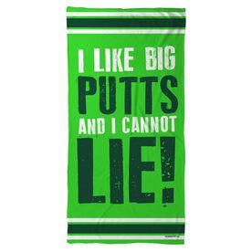 Golf Beach Towel I Like Big Putts