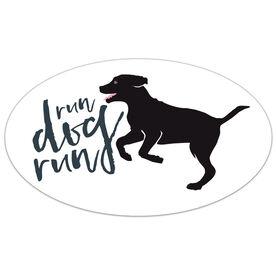 Run Dog Run Oval Car Magnet