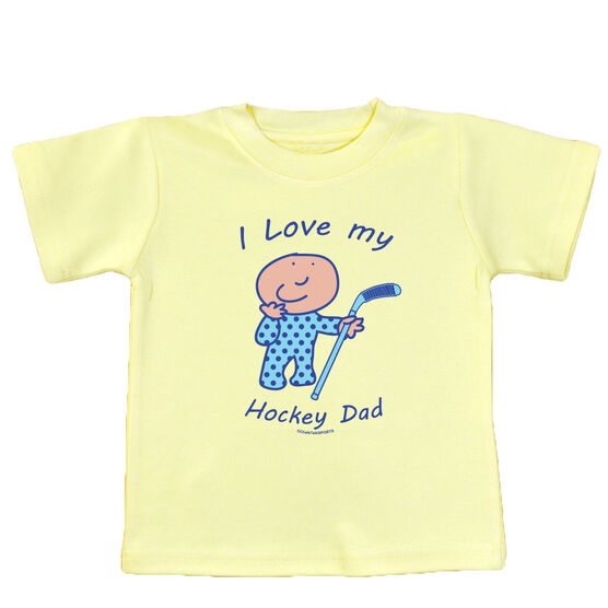 I Love My Hockey Dad Baby T-Shirt